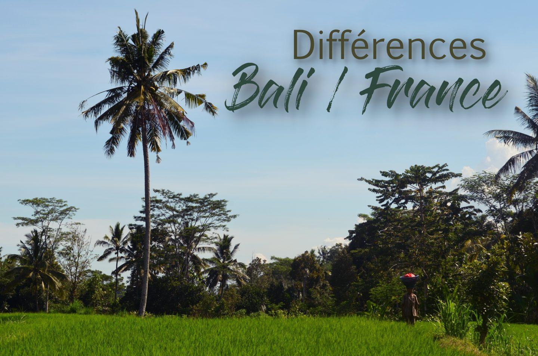 Les différences entre Bali et la France