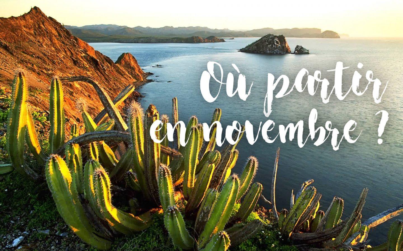 Où partir en novembre ?